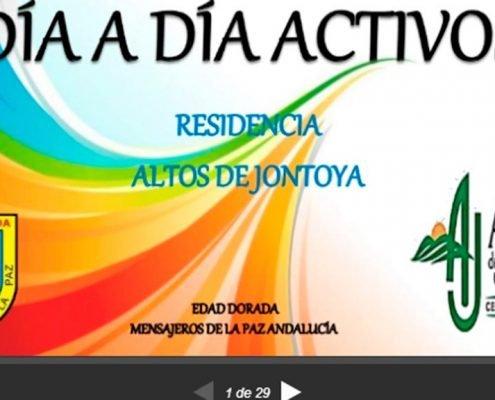 Residencia Altos de Jontoya. Día a día activos